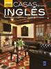 Coleção Bem-Viver: Casas em Estilo Inglês
