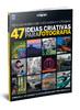 Livro - 47 Ideias Criativas para Fotografia
