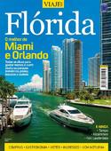 Especial Viaje Mais - Flórida Edição 02