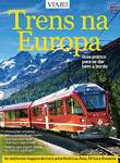 Especial Viaje Mais - Trens na Europa Edição 05
