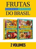 Coleção Frutas, Cores e Sabores do Brasil - 2 Volumes