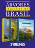 Coleção Árvores Nativas do Brasil: 3 Volumes