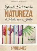 Coleção Grande Enciclopédia Natureza de Plantas para o Jardim - 6 volumes