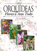 Coleção Esmeralda: Flores o Ano Todo - 4 volumes