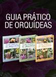 Coleção Guia Prático de Orquídeas - 3 Volumes