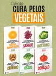 Coleção Cura Pelos Vegetais - 6 Volumes