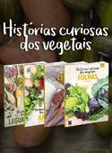 Coleção Histórias Curiosas dos Vegetais - 8 Volumes