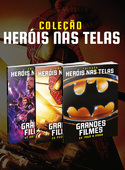 Coleção Heróis nas Telas - 3 Volumes