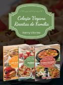 Coleção Vegana Receitas de Família - 3 Volumes