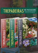 Coleção Trepadeiras no Paisagismo - 3 Volumes