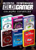 Coleção Consoles OLD!Gamer - Temporada 5